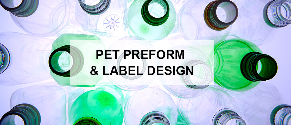 PET Preform & Label Design